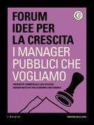 I manager pubblici che vogliamo