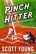 The Pinch Hitter And Other Sports Stories