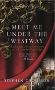 Meet Me Under the Westway