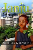 Janju: A Village Girl in a City World