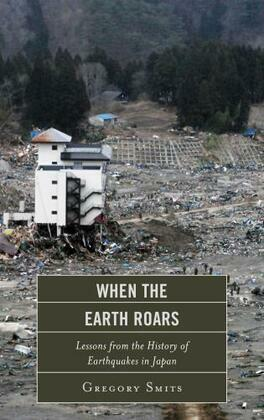 When the Earth Roars: Lessons from the History of Earthquakes in Japan