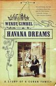 Havana Dreams: A Story of a Cuban Family