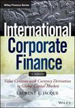 International Corporate Finance: Value Creation with Currency Derivatives in Global Capital Markets