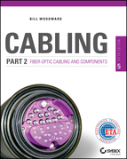 Cabling Part 2: Fiber-Optic Cabling and Components