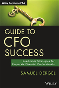 Guide to CFO Success: Leadership Strategies for Corporate Financial Professionals