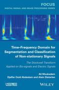 Time-Frequency Domain for Segmentation and Classification of Non-stationary Signals: The Stockwell Transform Applied on Bio-signals and Electric Signa