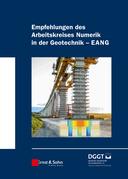 """Empfehlungen des Arbeitskreises """"Numerik in der Geotechnik"""" - EANG"""