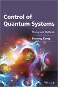 Control of Quantum Systems: Theory and Methods