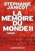 La Mémoire du monde 2