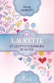 Laurette... et les p'tits bonheurs de la vie