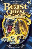 Beast Quest 56: Shamani the Raging Flame