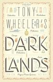 Tony Wheeler's Dark Lands1