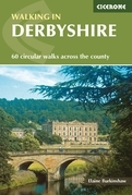 Walking in Derbyshire: 60 circular walks across the county