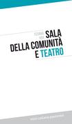Sala della comunità e teatro
