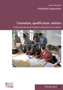 Formation, qualification, métiers. Évolution du marché de l'emploi et information sur les métiers