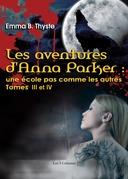 Les aventures d'Anna Parker : une école pas comme les autres - Tome III et IV