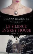 Le Silence de Grey House