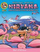 Nirvana 5. Mal d'Africa