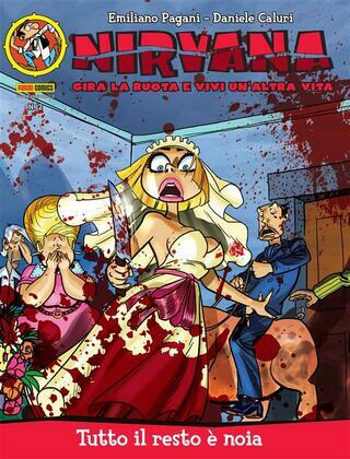 Nirvana 12. Tutto il resto è noia
