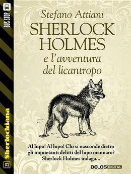 Sherlock Holmes e l'avventura del licantropo