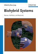 Biohybrid Systems: Nerves, Interfaces and Machines