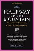 Halfway Up the Mountain: The Error of Premature Claims to Enlightment