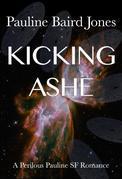 Kicking Ashe (Project Enterprise 5)