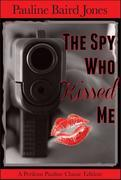 The Spy Who Kissed Me