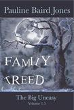 Family Treed (the Big Uneasy: Volume 1.5)