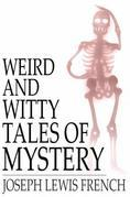 Weird and Witty Tales of Mystery