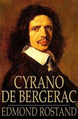 Cyrano de Bergerac: A Play in Five Acts