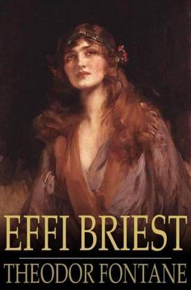 Effi Briest: Abridged, with Biographical Notes