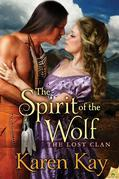 Karen Kay - The Spirit of the Wolf