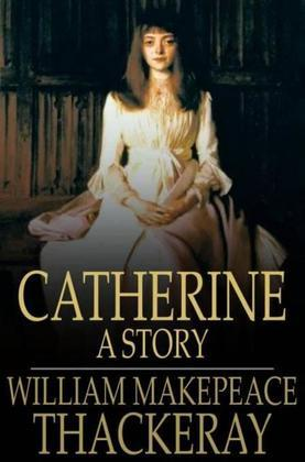 Catherine: A Story