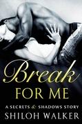 Break For Me