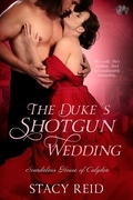 Stacy Reid - The Duke's Shotgun Wedding