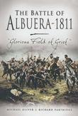 The Battle of Albuera 1811: Glorious Fields of Grief'