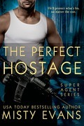 The Perfect Hostage (A Secret Agent Novella)