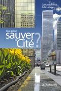 Qui peut sauver la Cité ?