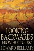 Looking Backwards: From 2000 to 1887