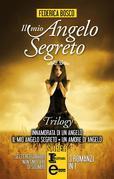 Il mio angelo segreto trilogy