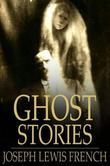 Ghost Stories: Masterpieces of Mystery