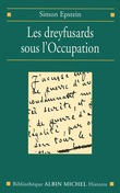 Les Dreyfusards sous l'Occupation