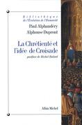 La Chrétienté et l'idée de croisade
