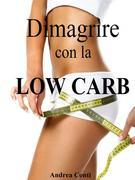 Dimagrire con la Low Carb