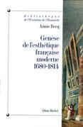 Genèse de l'esthétique française moderne, 1680-1814