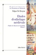 Études d'esthétique médiévale - tome 1