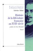Histoire de la littérature française au XVIIe siècle - tome 1