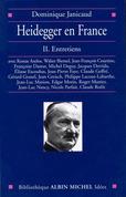 Heidegger en France - tome 2