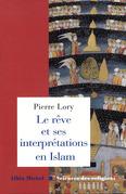 Le Rêve et ses interprétations en Islam